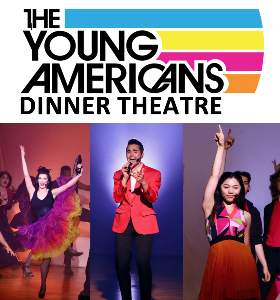 The Young Americans Dinner Theatre